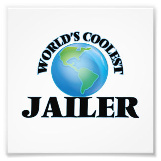 World's coolest Jailer Photographic Print