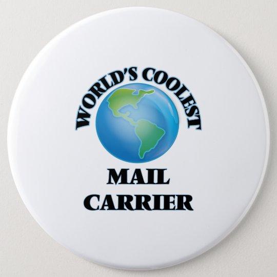 World's coolest Mail Carrier 6 Cm Round Badge
