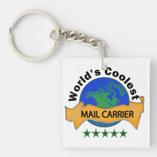 World's Coolest Mail Carrier Single-Sided Square Acrylic Key Ring