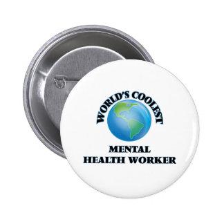 World's coolest Mental Health Worker Buttons