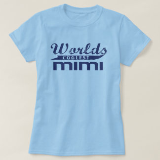 World's Coolest Mimi T-Shirt