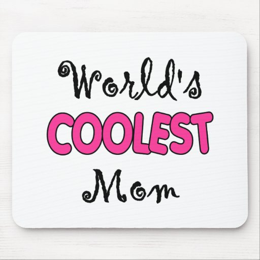 World's Coolest Mom Mousepad