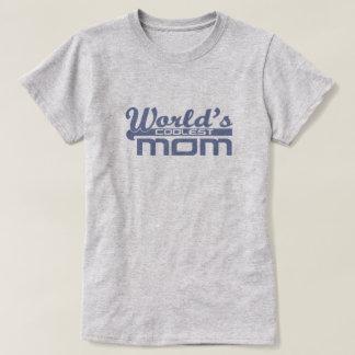World's Coolest Mom T-Shirt