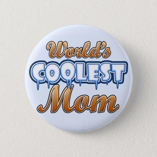 World's Coolest Mum 6 Cm Round Badge