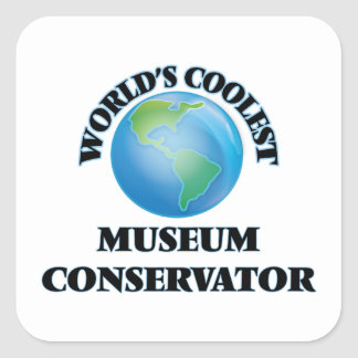 World's coolest Museum Conservator Square Stickers