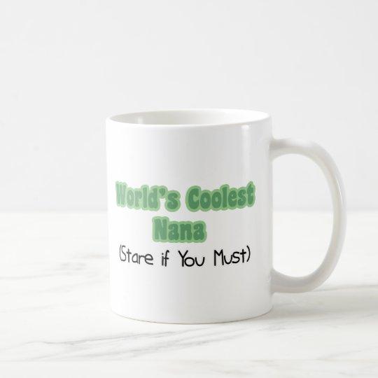 World's Coolest Nana Coffee Mug