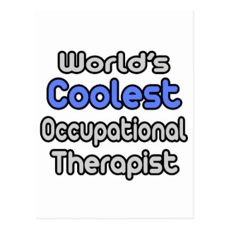 World's Coolest Occupational Therapist Postcard