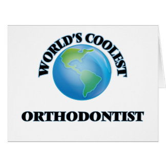 World's coolest Orthodontist Big Greeting Card