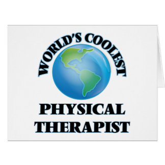 World's coolest Physical Therapist Greeting Card