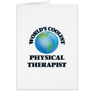 World's coolest Physical Therapist Greeting Cards
