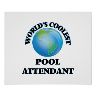 World's coolest Pool Attendant Print