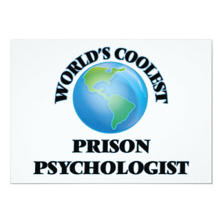 World's coolest Prison Psychologist Custom Invite