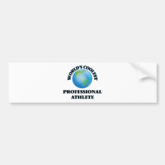 World's coolest Professional Athlete Bumper Stickers