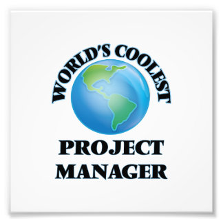 World's coolest Project Manager Photographic Print