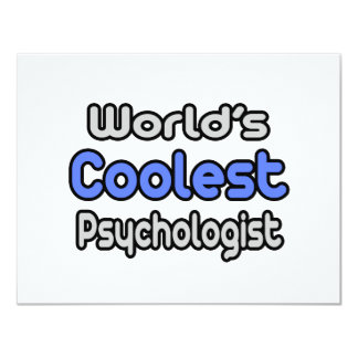 "World's Coolest Psychologist 4.25"" X 5.5"" Invitation Card"