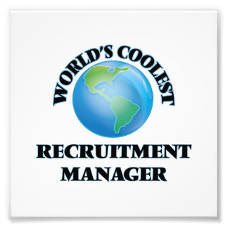 World's coolest Recruitment Manager Photographic Print