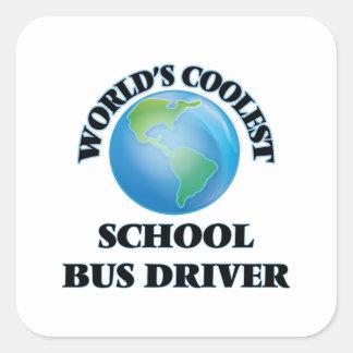 World's coolest School Bus Driver Square Sticker