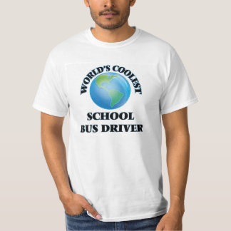 World's coolest School Bus Driver T-Shirt