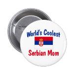 World's Coolest Serbian Mum Gift Buttons