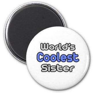 World's Coolest Sister Refrigerator Magnets