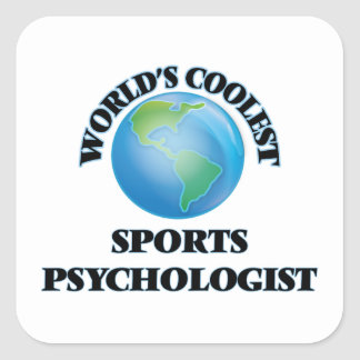 World's coolest Sports Psychologist Square Sticker