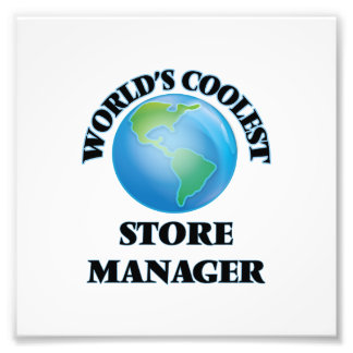 World's coolest Store Manager Photo Print