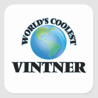 World's coolest Vintner Square Sticker