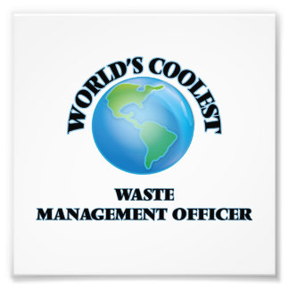 World's coolest Waste Management Officer Photo Print