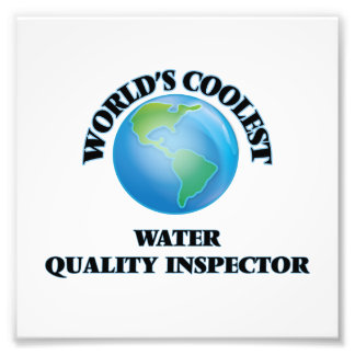 World's coolest Water Quality Inspector Photo Art