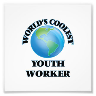 World's coolest Youth Worker Art Photo