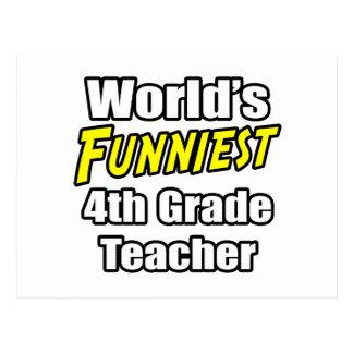 World's Funniest 4th Grade Teacher Postcard