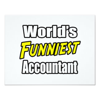World's Funniest Accountant 11 Cm X 14 Cm Invitation Card