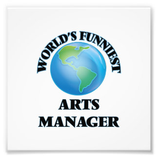 World's Funniest Arts Manager Photo