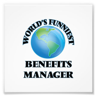 World's Funniest Benefits Manager Photograph
