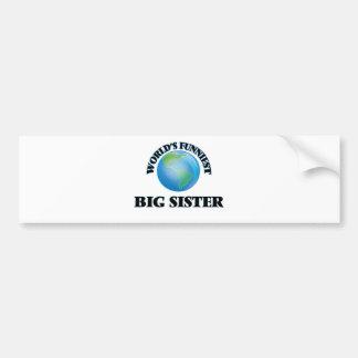 World's Funniest Big Sister Bumper Sticker