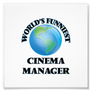 World's Funniest Cinema Manager Photographic Print