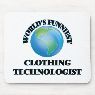World's Funniest Clothing Technologist Mousepads