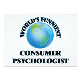 "World's Funniest Consumer Psychologist 5"" X 7"" Invitation Card"