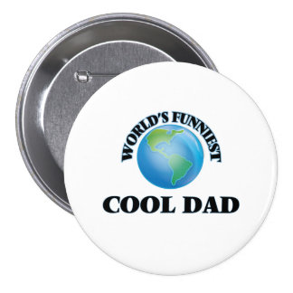 World's Funniest Cool Dad 7.5 Cm Round Badge