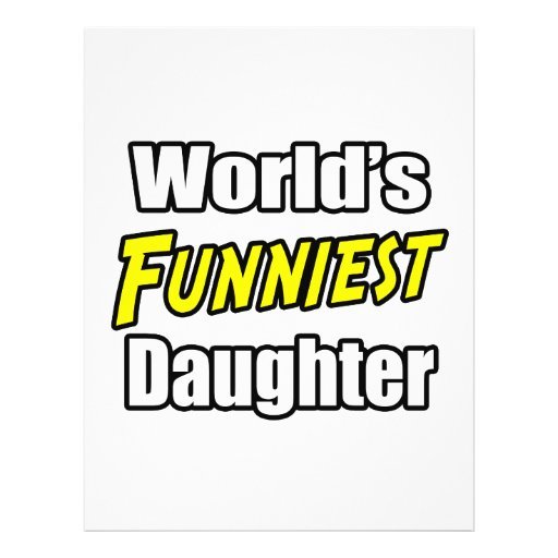 World's Funniest Daughter Personalized Flyer