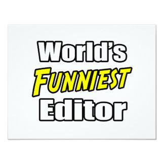 World's Funniest Editor 11 Cm X 14 Cm Invitation Card