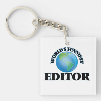 World's Funniest Editor Square Acrylic Keychains
