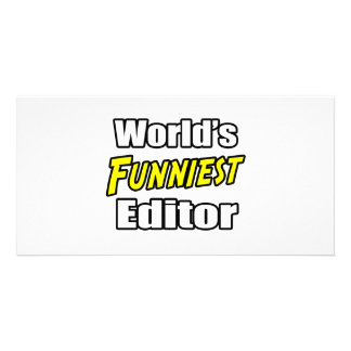 World's Funniest Editor Personalized Photo Card