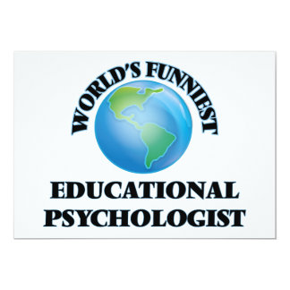 World's Funniest Educational Psychologist 5x7 Paper Invitation Card