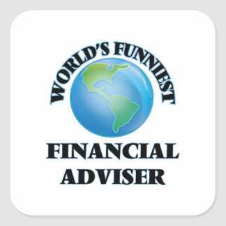 World's Funniest Financial Adviser Square Stickers