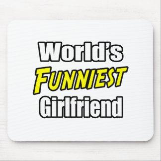 World's Funniest Girlfriend Mousepads