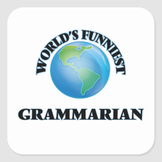 World's Funniest Grammarian Square Sticker