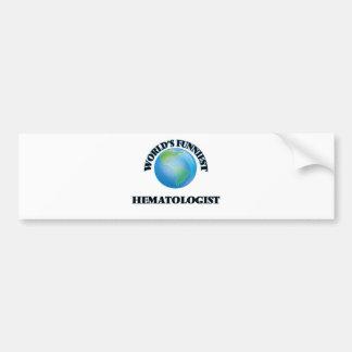 World's Funniest Hematologist Car Bumper Sticker