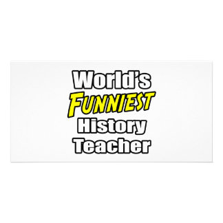 World's Funniest History Teacher Personalised Photo Card