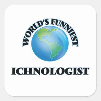 World's Funniest Ichnologist Square Sticker